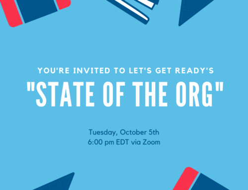 Let's Get Ready State of the Org
